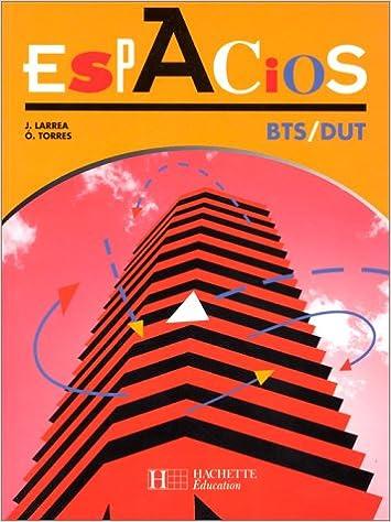 Téléchargement Espagnol BTS/DUT Espacios pdf ebook