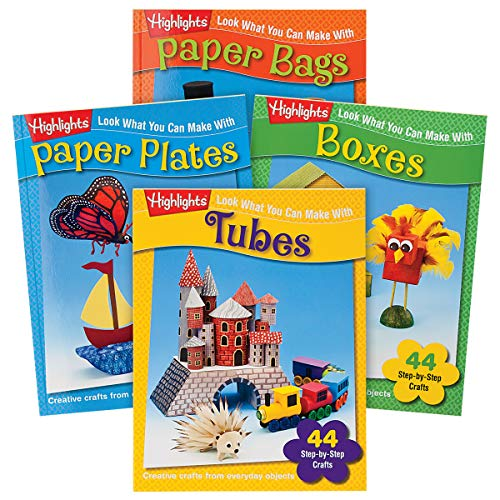 (Highlights Look What You Can Make Craft 4-Book Set: Tubes, Paper Plates, Paper Bags and Boxes)