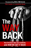 #9: The Way Back: How Christians Blew Our Credibility and How We Get It Back