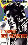 img - for L'esprit des seventies (French Edition) book / textbook / text book