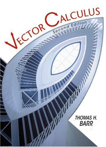 Vector Calculus (2nd Edition) (Calculus 2nd Edition)