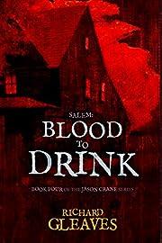 SALEM: Blood to Drink (Jason Crane Book 4)