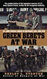 Green Berets at War, Shelby L. Stanton, 0804118841