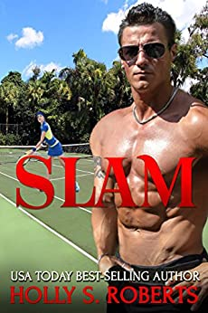 Slam: New Adult Sports Romance (Completion Book 4) by [Roberts, Holly S.]
