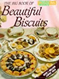 """Big Book of Beautiful Biscuits (""""Australian Women's Weekly"""" Home Library)"""