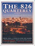 The 826 Quarterly, Students in Conjunction with 826 Valencia Staff, 1932416277