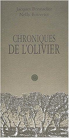 Lire un Chroniques de l'olivier pdf epub