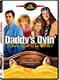 Daddy's Dyin' .Who's Got The Will? poster thumbnail