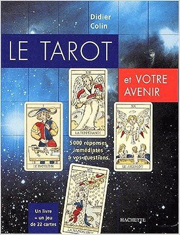 Astrologie et arts divinatoires. Livre audio gratuit en ligne sans  téléchargement Le tarot et votre avenir. 5000 réponses immédiates 6998bd82080f