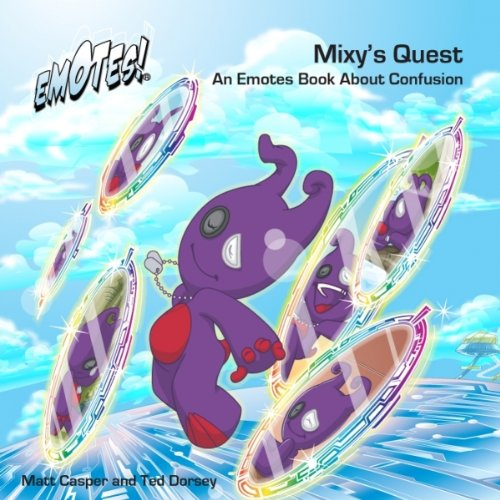 Download Mixy's Quest: An Emotes Book About Confusion (Emotes!) ebook