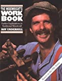 The Woodwright's Workbook, Roy Underhill, 0807841579
