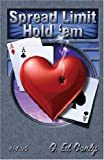 Spread Limit Hold'em, Conly, G. Ed, 0970546637