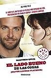 Un Final Feliz (El Lado Bueno De Las Cosas) (Best Seller (Debolsillo)) (Spanish Edition)