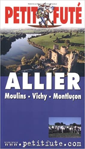 Livres Guide Petit Futé : Allier pdf, epub ebook