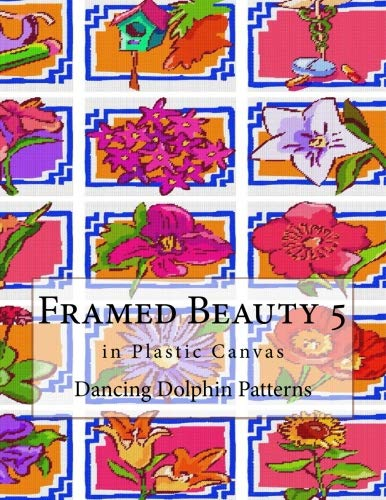 (Framed Beauty 5: in Plastic Canvas (Volume 5))