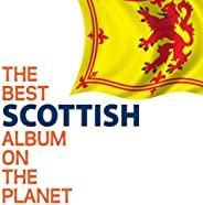 The Best Scottish Album On The Planet