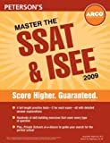 Master the SSAT and ISEE 2009, Jacqueline Robinson and Dennis M. Robinson, 0768927269