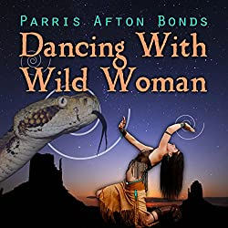 Dancing with Wild Woman