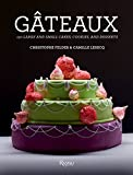 gateaux 150 large and small cakes cookies and desserts