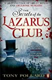 The Secrets of the Lazarus Club