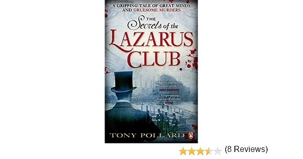 The Secrets of the Lazarus Club: Amazon.es: Pollard, Tony: Libros en idiomas extranjeros