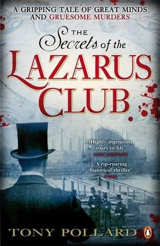 The Secrets of the Lazarus Club: Amazon.es: Pollard, Tony: Libros en idiomas extranjeros