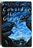 Consider the Crows, Charlene Weir, 0312097727