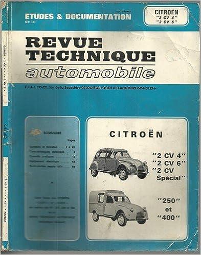 Téléchargez le livre électronique à partir de google books en ligne Etudes & Documentation de la revue technique automobile Citroën 2CV4, 2CV6, 2CV spécial et fourgonnette 250 et 400 (1979) CHM
