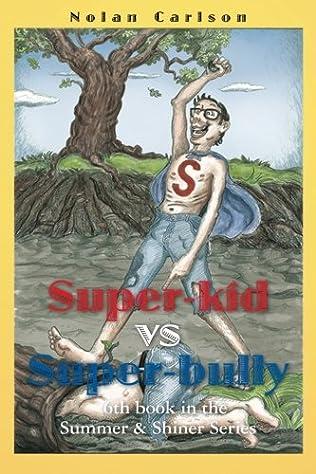 book cover of Super-Kid vs. Super-Bully