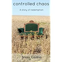 Controlled Chaos: A story of redemption