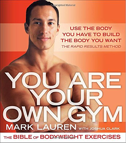 You Are Your Own Gym: The Bible of Bodyweight Exercises PDF