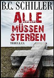 Alle müssen sterben - Thriller (German Edition)