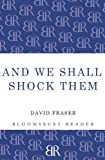 Book cover for And We Shall Shock Them: The British Army in the Second World War