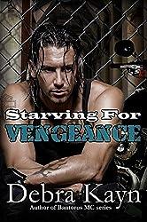 Starving For Vengeance: Bantorus Motorcycle Club
