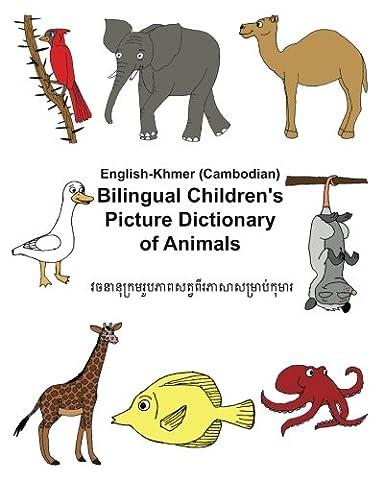 English-Khmer/Cambodian Bilingual Children's Picture Dictionary of Animals (FreeBilingualBooks.com) (Study English Khmer)
