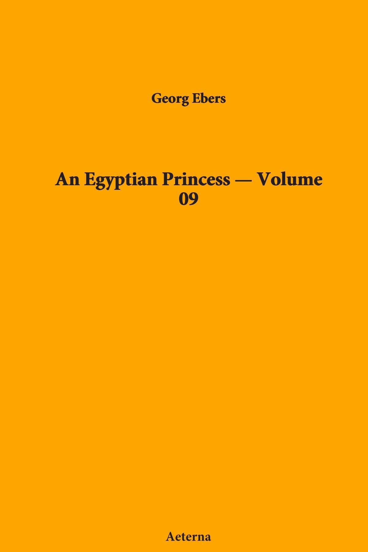 An Egyptian Princess — Volume 09 PDF