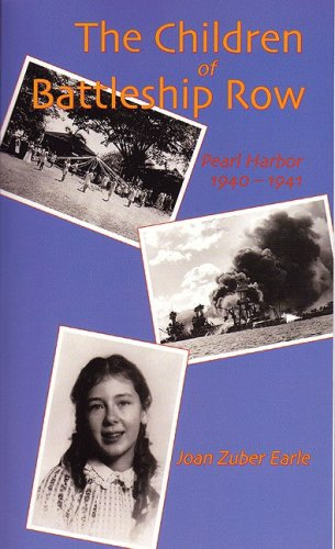 The Children of Battleship Row: Pearl Harbor 1940-41