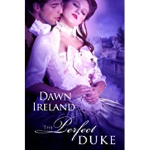 The Perfect Duke (Georgians Beyond the Pale Book 2)