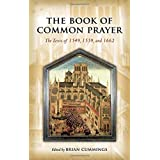 The Book of Common Prayer: The Texts of 1549, 1559, and 1662 (2011-08-18)