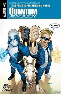 Quantum & Woody, tome 1 : Les pires super-héros du monde par James Asmus