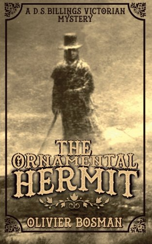 Download The Ornamental Hermit (DS Billings Victorian Mysteries) (Volume 2) PDF