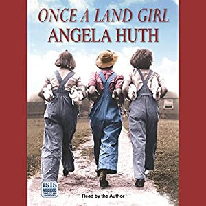 Once a Land Girl Audiobook