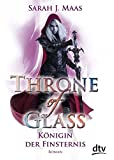 Throne of Glass 4 - Königin der Finsternis: Roman