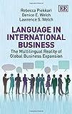Language in International Business, Rebecca Piekkari and Denice Welch, 1848449895