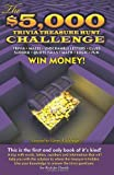 The $5,000 Trivia Treasure Hunt Challenge, Glenn A. Eldridge, 0982995008