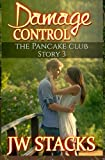 Damage Control (The Pancake Club) (Volume 3)