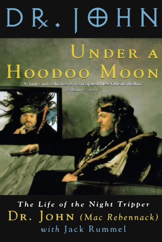 (Under a Hoodoo Moon: The Life of the Night Tripper)