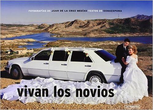 Vivan los novios (LIBROS DE AUTOR)