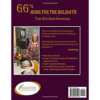 Buy Gg S Home For The Holidays Test Kitchen Favorites Paperback May 14 2021 Online In Turkey B094zszr2p