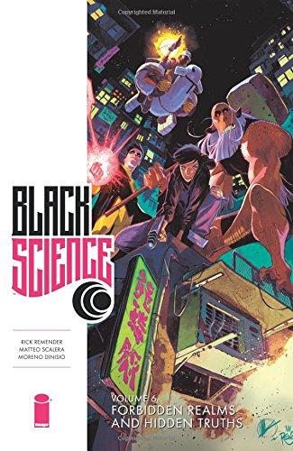 Black Science Volume 6: Forbidden Realms and Hidden Truths